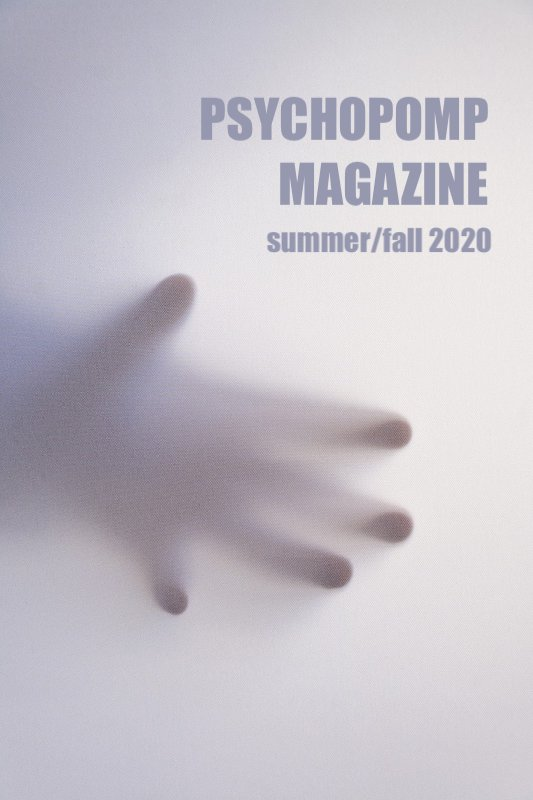 Psychopomp Magazine Summer/Fall 2020